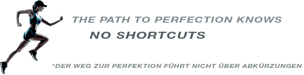 The path to perfection knows no shortcuts